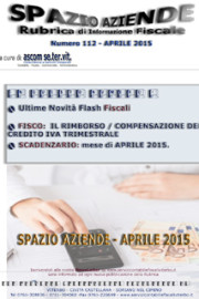 Spazio Aziende – Aprile 2015 n. 112 » IL RIMBORSO / COMPENSAZIONE DEL CREDITO IVA TRIMESTRALE